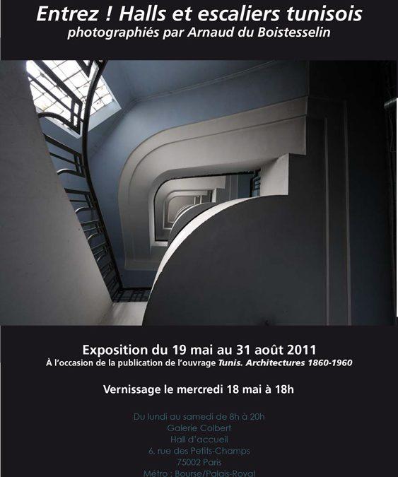 Exposition « Entrez ! halls et escaliers tunisois photographiés par Arnaud du Boistesselin »