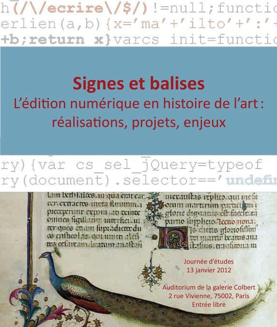 Signes et balises. L'édition numérique en histoire de l'art : réalisations, projets, enjeux